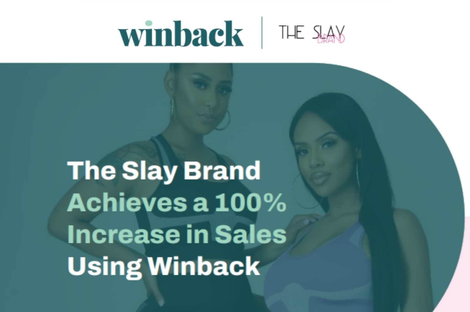 Slay the Day! How The Slay Brand Used Winback To Get More Sales